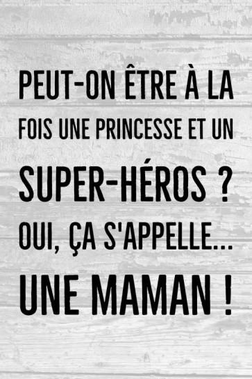 Maman - Princesse et super-héros